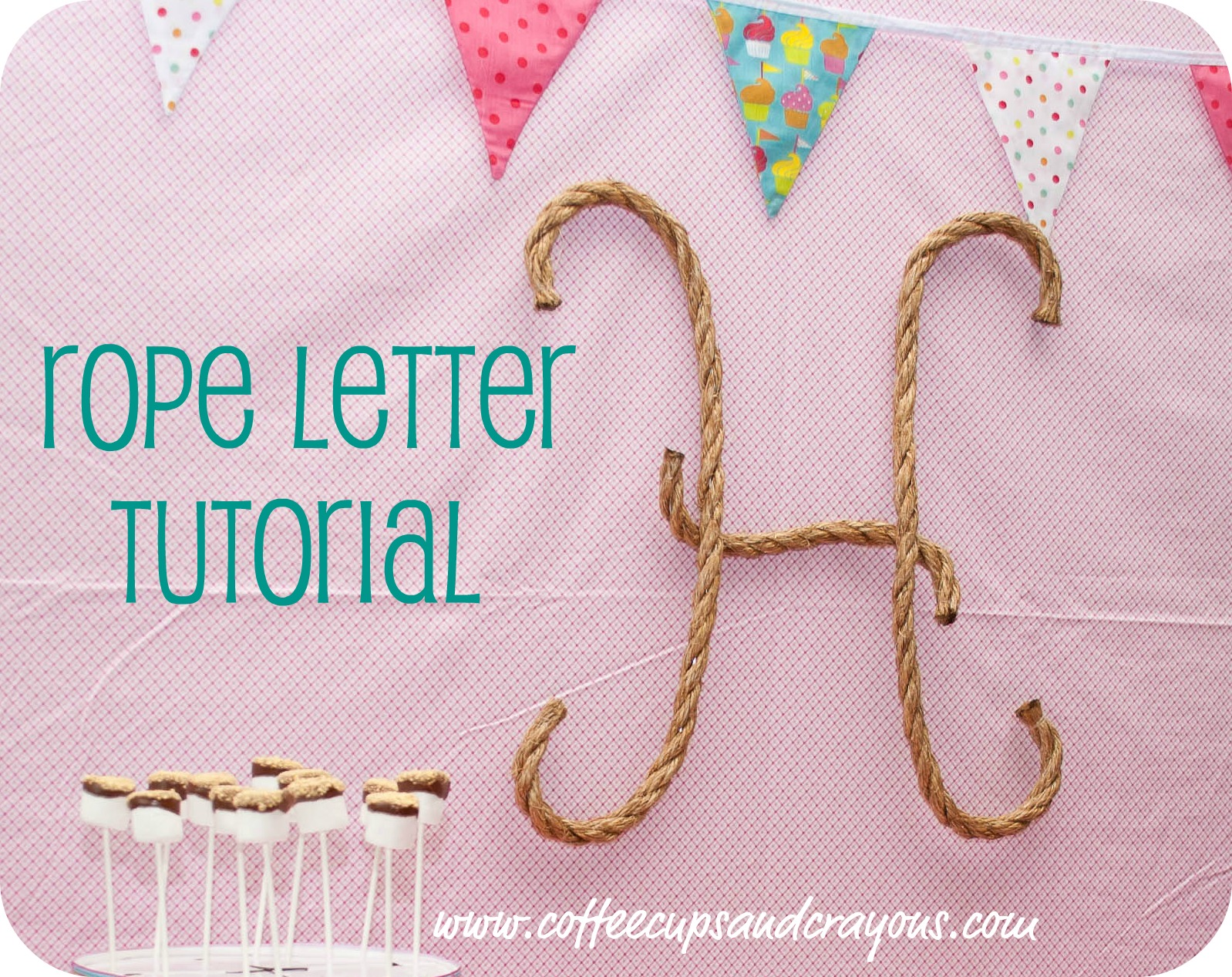 How To Make Your Own Rope Letters  Coffee Cups And Crayons