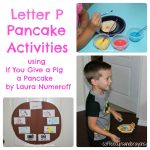 Letter P Pancake Themed Activities