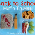 Back to School Muffin Tin Meal