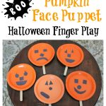 Pumpkin Face Puppet and Halloween Finger Play