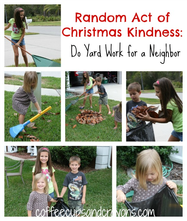 Random Act of Christmas Kindness: Do Yard Work for a Neighbor from Coffee Cups and Crayons