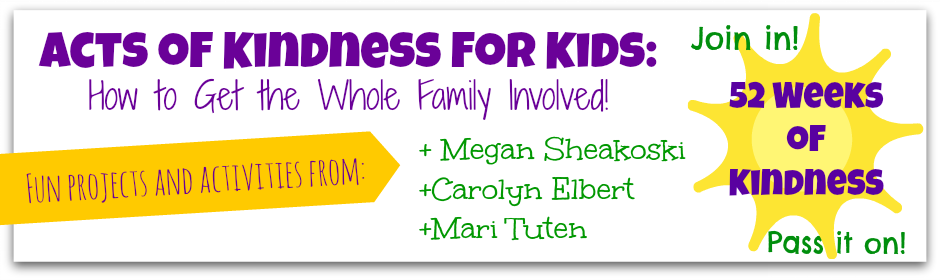 Acts of Kindness for Kids: Get the Whole Family Involved!  Tips from 3 kid bloggers.