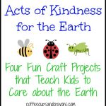Kids Craft Acts of Kindness for the Earth