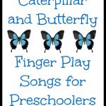 Caterpillar and Butterfly Finger Play Songs