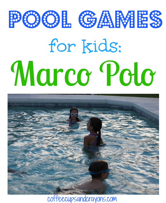 Pool Games for Kids--Marco Polo!  Lots of fun for a pool party or play date!