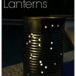 Craft for Kids: Tin Can Lanterns