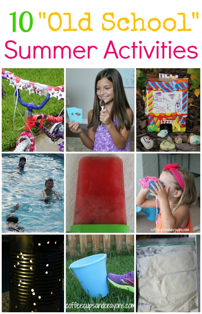 Go Old School This Summer With Some Simple And Fun Activities From When We Were Little
