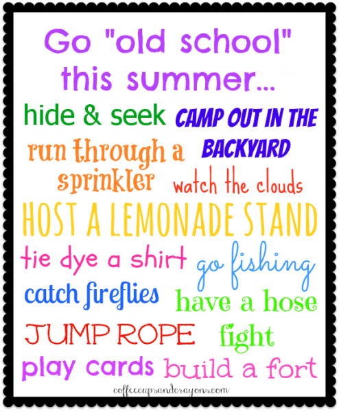 """""""Old School"""" Summer Bucket List! Have fun with all the activities we remember from when we were little!"""