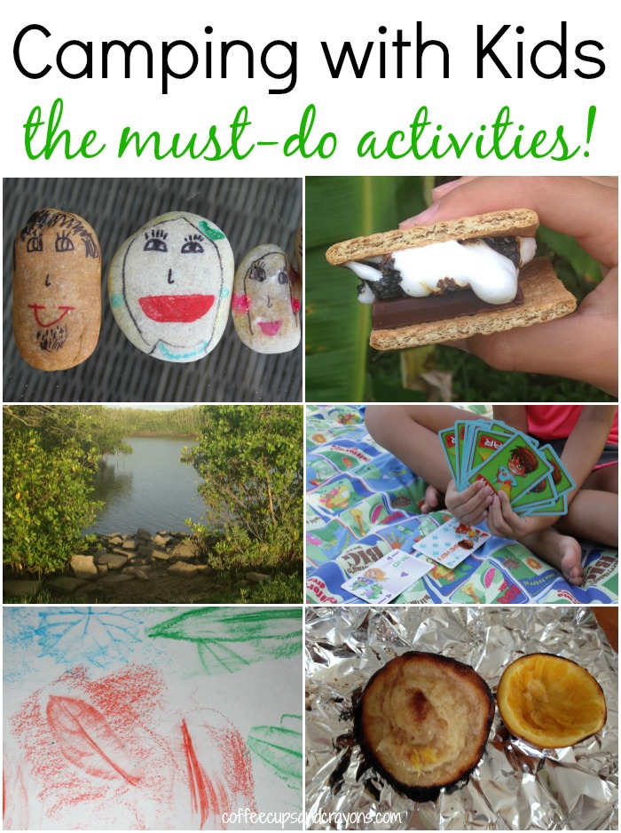 The Best Camping Activities For Kids Coffee Cups And Crayons