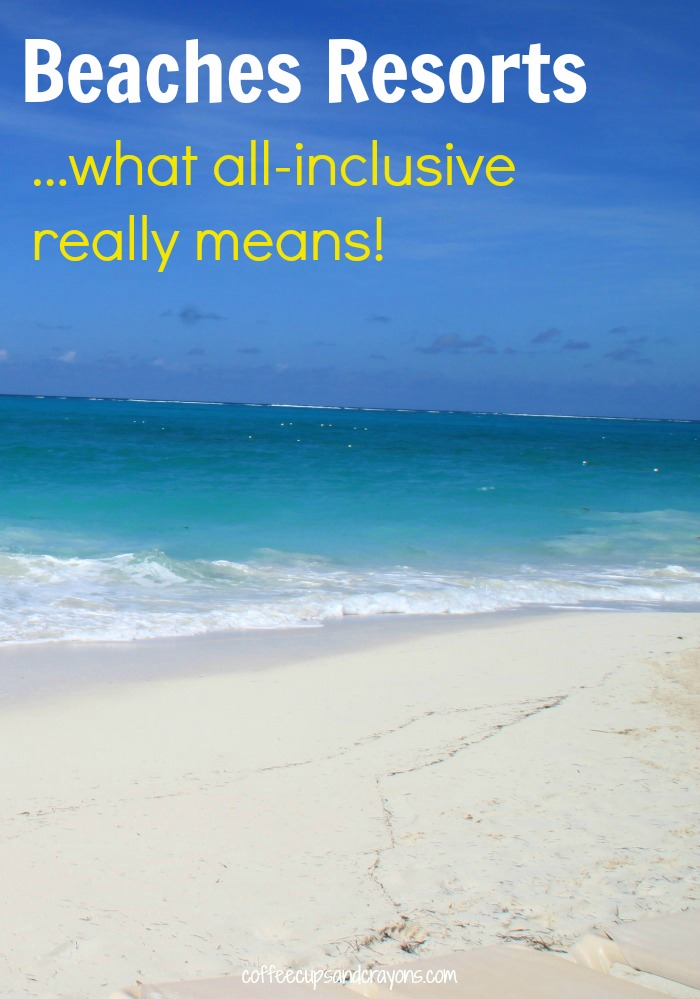 What types of amenities you really get at a Beaches Resort! The full scoop on all-inclusive!