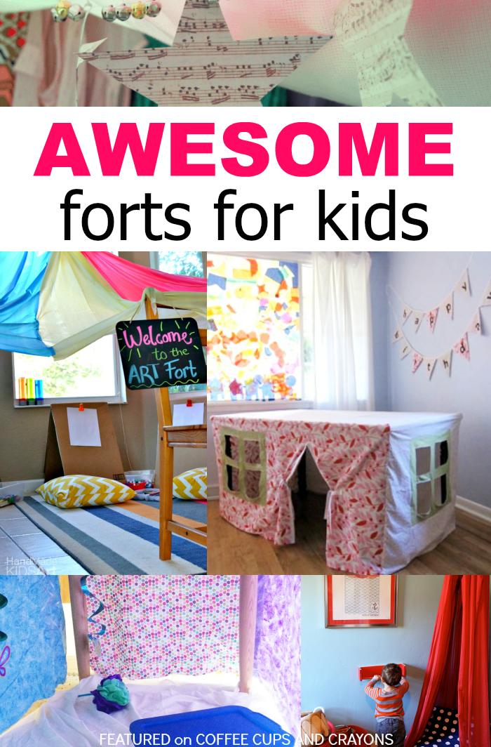 Awesome Forts For Kids Coffee Cups And Crayons