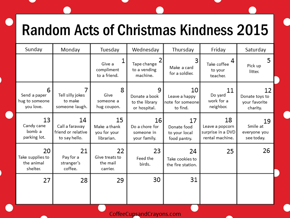 Kindness is the best way to countdown to christmas coffee cups and countdown to christmas with the 2015 random acts of kindness printable calendar saigontimesfo