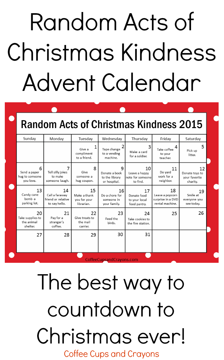 Kindness is the best way to countdown to christmas coffee cups and updated for 2015 the popular free printable random acts of christmas kindness advent calendar is solutioingenieria Image collections