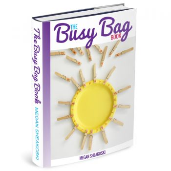 The Busy Bag Book by Megan Sheakoski